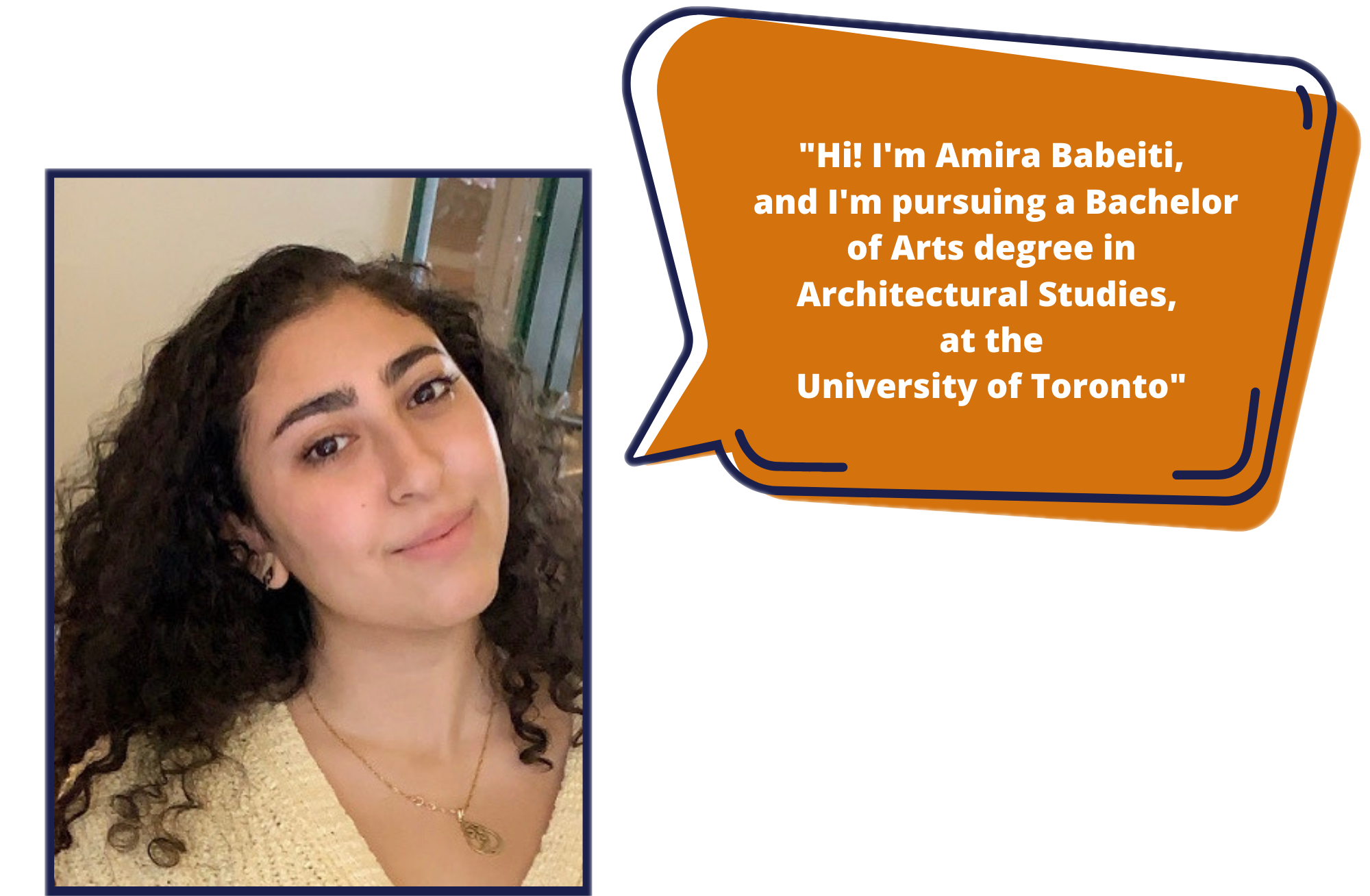 Amira Babeiti is pursuing a Bachelor of Arts degree in Architectural Studies