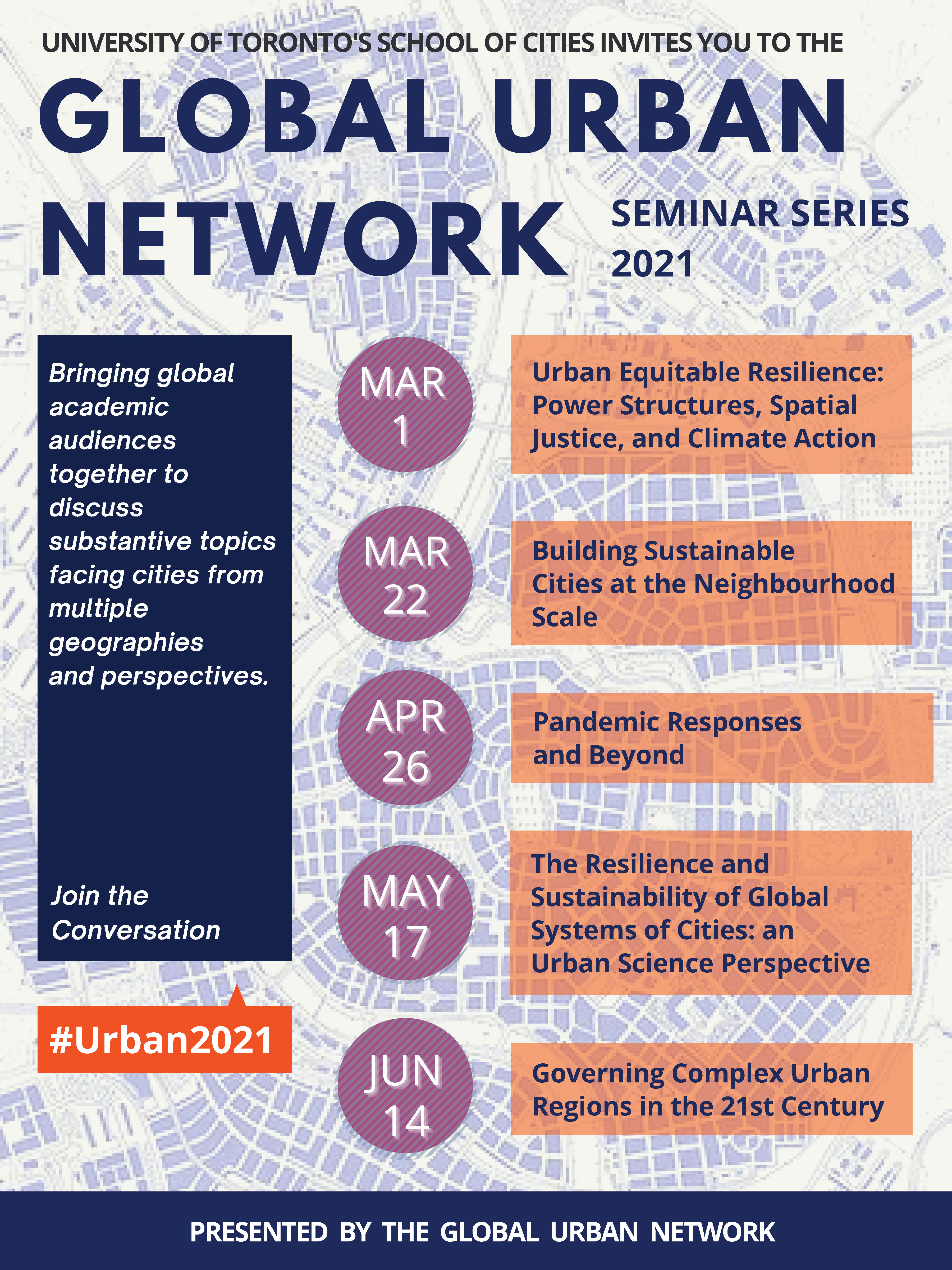 Global Urban Network Seminar Series poster with dates and themes mentioned, along with the series hashtag #Urban2021.