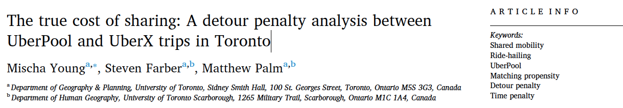 "Title and keywords associated with Mischa's research ""The true cost of sharing: A detour penalty analysis between UberPool and UberX trips in Toronto"""