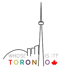 Whose Toronto Is It?