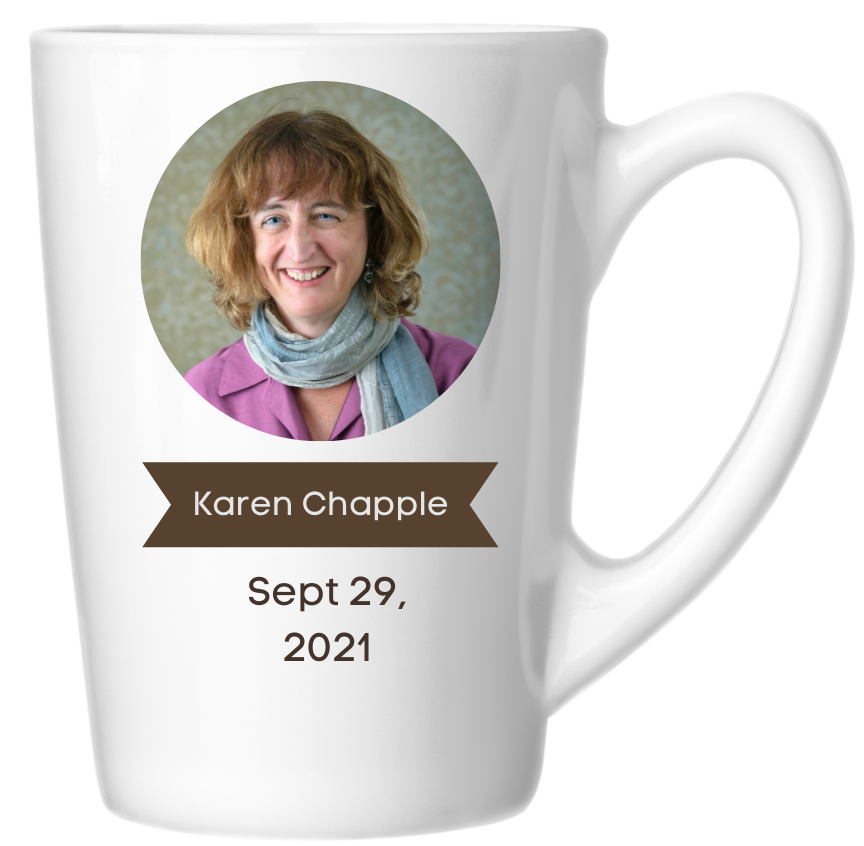 Karen's headshot and date of event on the side of a coffee mug