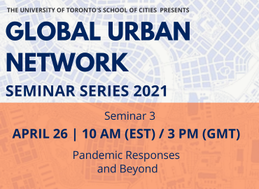Global Urban Network 2021 Session 3 Pandemic Responses and Beyond, to be held on April 26