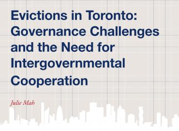 Evictions in Toronto: Governance Challenges and the need for intergovernmental coopration by Julie Mah cover page